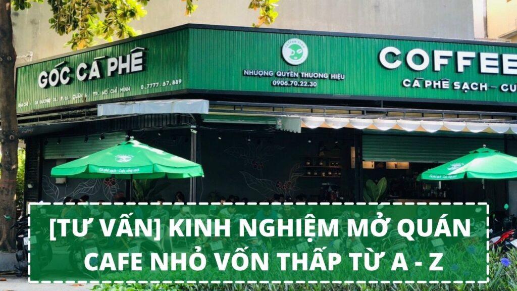 Mở Quán Cafe Nhỏ